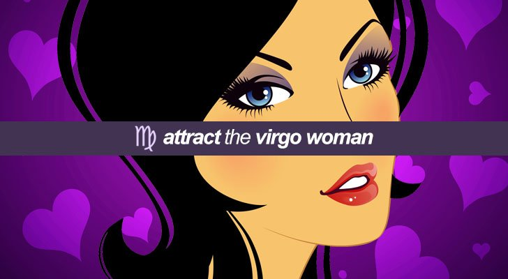 Attract the virgo woman