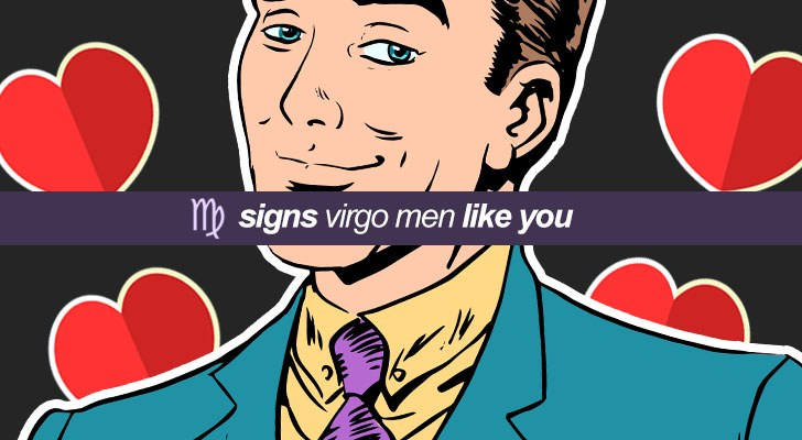 Signs the Virgo man likes you
